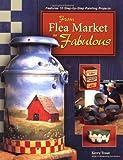From Flea Market to Fabulous, Kerry Trout, 1581800924