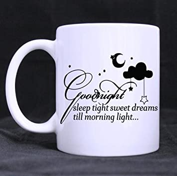 Funny Quotes Sleep Tight Sweet Dreams Till Morning Light Pattern