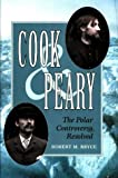 Cook and Peary, Robert M. Bryce, 0811703177