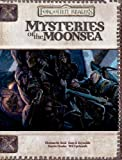 img - for Mysteries of the Moonsea (Dungeons & Dragons d20 3.5 Fantasy Roleplaying, Forgotten Realms Supplement) book / textbook / text book