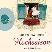Hochsaison: Alpenkrimi   Jörg Maurer