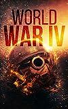 world war iv - World War IV: A Broken Union- Book 1