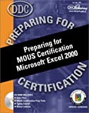 img - for Preparing for MOUS Certification Microsoft Excel 2000 book / textbook / text book