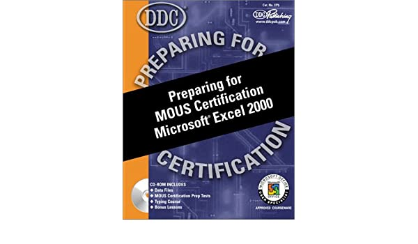 Preparing for MOUS Certification Microsoft Excel 2000: Rick Winter ...