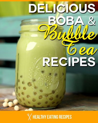 Boba Bubble Tea Recipes: How To Make Delicious Bubble Tea Recipes At Home!