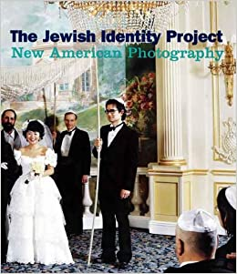 The Jewish Identity Project - New American Photography por Susan Chevlowe epub