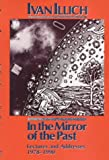 In the Mirror of the Past: Lectures and Addresses, 1978-1990
