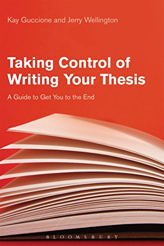 Taking Control of Writing Your Thesis: A Guide to Get You to the End ()