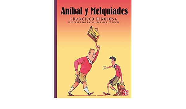 Aníbal y Melquiades (A la Orilla del Viento nº 16) (Spanish ...