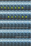 Telecom Nation : Telecommunications, Computers and Governments in Canada, Mussio, Laurence B., 0773521755