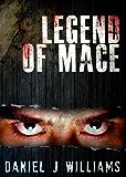 Legend of Mace (Mace of the Apocalypse #4)