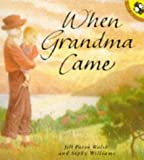 When Grandma Came, Jill Paton Walsh, 0140543279