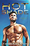 Hot Shade (Burning Secrets) (Volume 1)