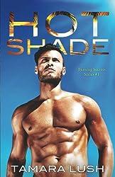 Hot Shade (Burning Secrets) (Volume 1)
