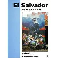 El Salvador: Peace on Trial