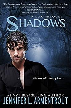 Shadows (A Lux Novel) by [Armentrout, Jennifer L.]