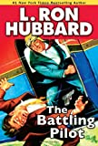 The Battling Pilot, L. Ron Hubbard, 1592123058