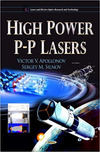HIGH POWER PP LASERS (Lasers and Electro-Optics Research and Technology)