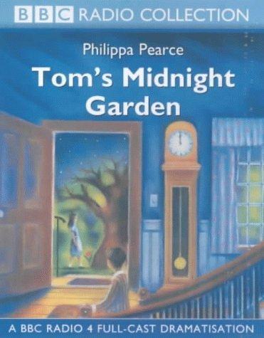 Tom's Midnight Garden: A BBC Radio 4 Full-cast Dramatisation (BBC Radio Collection) by Philippa Pearce (2000-06-05)
