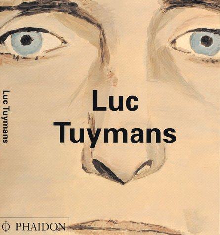 Luc Tuymans (Contemporary Artists (Phaidon))