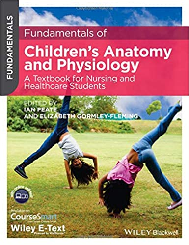 developmental anatomy and physiology of children a practical approach 1e