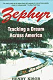 Zephyr: Tracking a Dream Across America