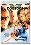 Lords of Dogtown (Original Theatrical Version)
