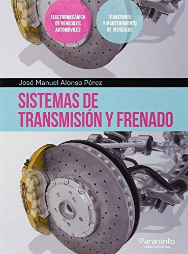 Descargar Libro Sistemas De Transmisión Y Frenado Jose Manuel Alonso Perez