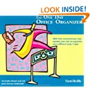 The One Day Office Organizer (Contains: Audio CD, Spiral-bound book, Filing System)