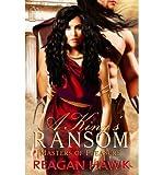 reagan hawk masters - A King's Ransom: Masters of Pleasure