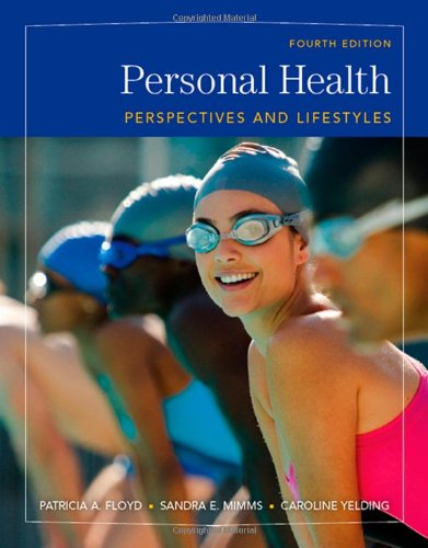 Personal Health:Perspectives+Lifestyles
