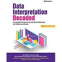 Data Interpretation Decoded: DI and Data Sufficiency for Prelims & Mains
