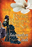 Rivers Rushing to the Se, Jacquelyn Cook, 1611940117
