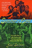 Summer of Love: Ths Inside Story of LSD, Rock & Roll, Free Love and High Time in the Wild West