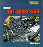 The Formula 1 Turbo Era, Henry, Alan, 1874557977
