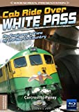 Cab Ride Over White Pass-Carcross to Pavey-Train Blu-Ray
