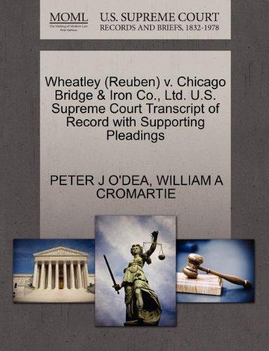 Wheatley  Reuben  V  Chicago Bridge   Iron Co   Ltd  U S  Supreme Court Transcript Of Record With Supporting Pleadings