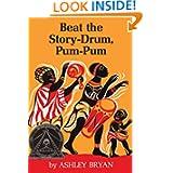 Beat The Story-Drum, Pum-Pum (Turtleback School & Library Binding Edition)