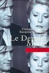 Le Dernier métro: Scénario (Petite bibliothèque des Cahiers du cinéma) (French Edition)