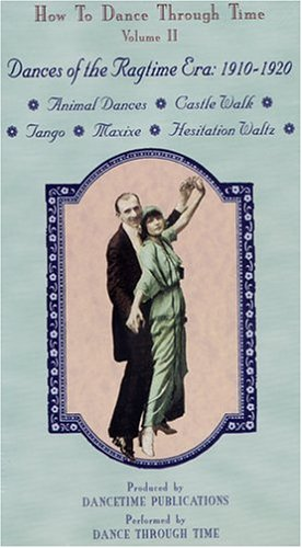 Time Vol. II: Dances of the Ragtime Era 1910-1920 [VHS] ()