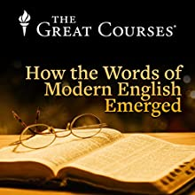 How the Words of Modern English Emerged Miscellaneous by John McWhorter Narrated by John McWhorter