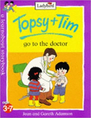 Topsy and Tim Go to the Doctor (Topsy & Tim)