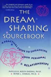 The Dream Sharing Sourcebook, Phyllis R. Koch-Sheras and Peter L. Sheras, 0737300809