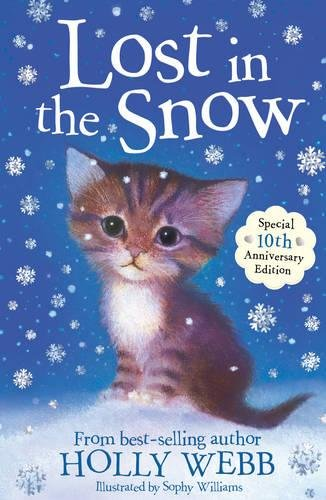 Lost in the Snow (Holly Webb Animal Stories) Holly Webb