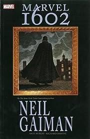 Marvel 1602 by Gaiman, Neil(February 24,…