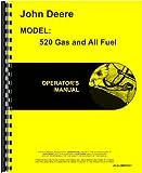John Deere 520 Tractor Operator Manual