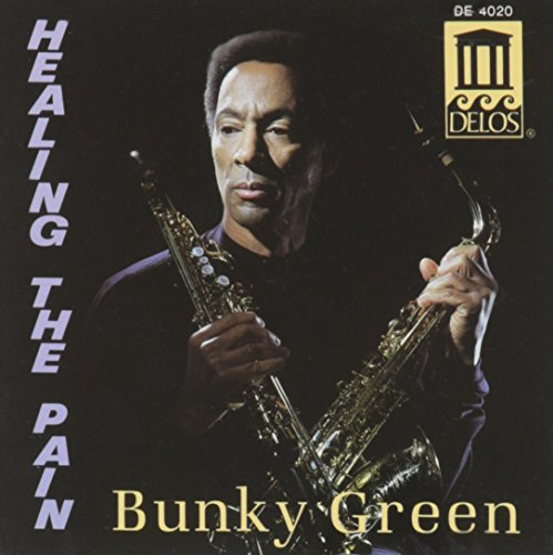CD : Bunky Green - Healing the Pain (CD)