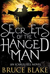 Secrets of the Hanged Man (Icarus Fell Series Book 3)