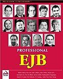 Professional EJB, Matjaz Juric and Ted Osborne, 1861005083