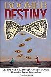 Boomer Destiny, Tom Osenton, 0313356041